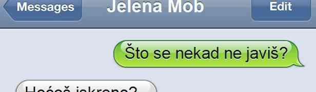 SMS DANA: Kad pitaš djevojku što ti se ne javi, a ona ti iskreno odgovori