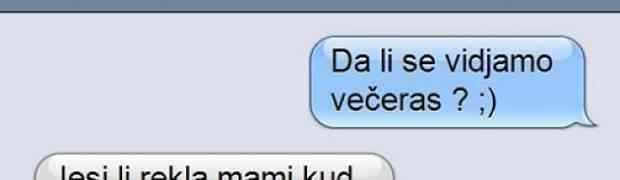 SMS DANA: Ono kad postaviš pogrešno pitanje