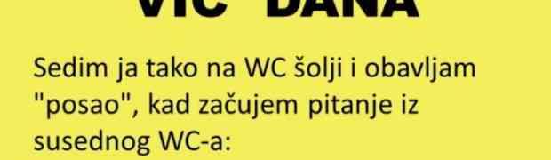 VIC DANA: Priča iz WC-a