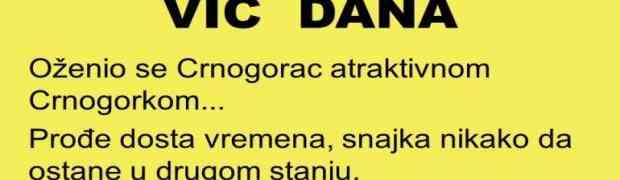 VIC DANA: Oženio se Crnogorac atraktivnom Crnogorkom...